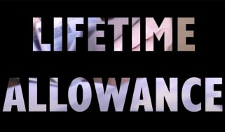What is the lifetime allowance?